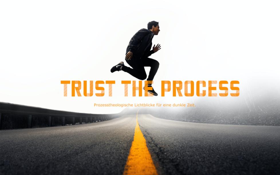 trusttheprocess